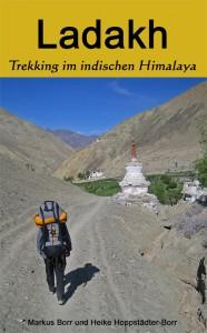 """Buchcover des Reiseberichts """"Ladakh - Trekking im indischen Himalaya"""""""